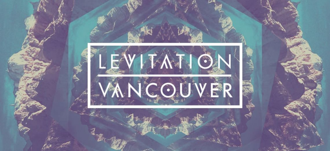 Levitation Vancouver 2016 - Ticket Packages in Vancouver
