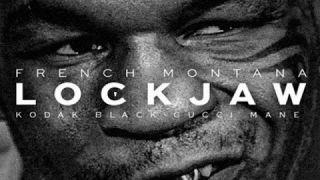 French Montana - LockJaw (Remix) ft. Gucci Mane & Kodak Black